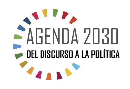 """Ciclo de conferencias y debates #Encuentros2030: """"La Agenda 2030. Del discurso a la política"""""""