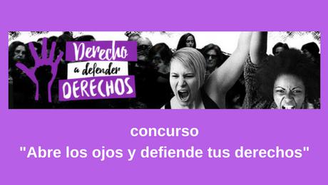 """Concurso fotográfico y audiovisual """"Abre tus ojos y defiende tus derechos"""""""