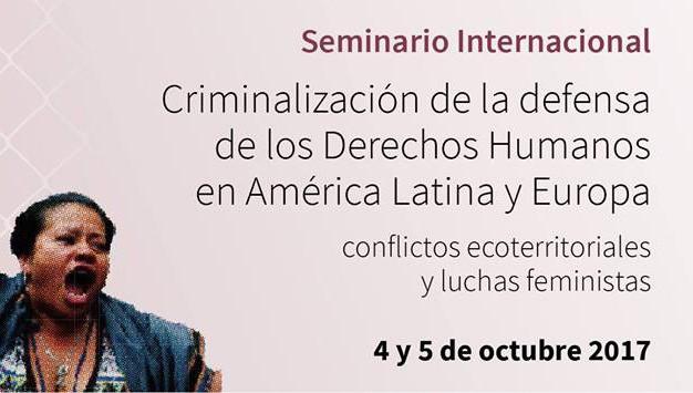 Seminario internacional sobre criminalización de la defensa de los derechos humanos