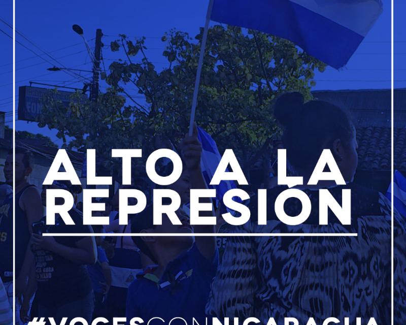 Alzamos nuestras #VocesConNicaragua para exigir un cese a la represión