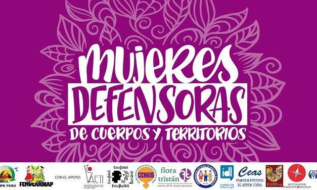 «En defensa de nuestros cuerpos y territorios», la campaña  que denuncia violencias a defensoras de la naturaleza y DDHH