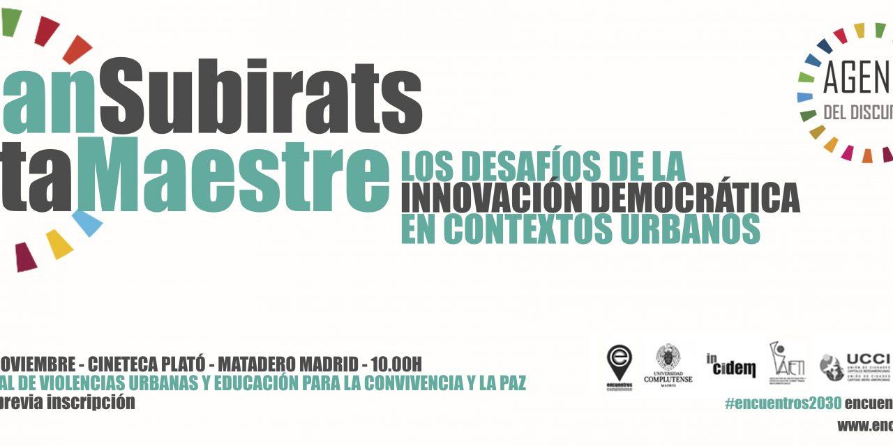 #Encuentros2030: Joan Subirats y Rita Maestre dialogan sobre democracia en las ciudades
