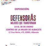 """EXPOSICIÓN: """"DEFENSORAS. MUJERES QUE TRASFORMAN"""". DEL 14 AL  30 DE ENERO EN EL CENTRO DE LA MUJER DE ALBACETE"""