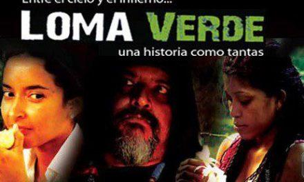 «Loma Verde» se estrena hoy 25 de abril en Guatemala