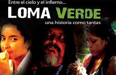 """""""Loma Verde"""" se estrena hoy 25 de abril en Guatemala"""