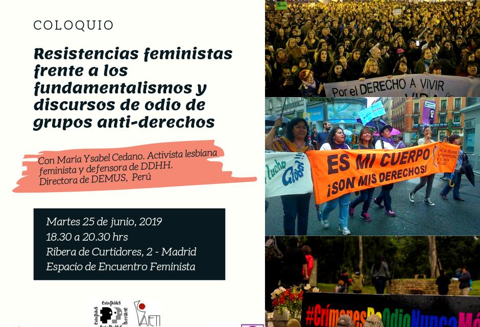 """COLOQUIO: """"RESISTENCIAS FEMINISTA FRENTE A LOS FUNDAMENTALISMOS Y LOS DISCURSOS DEL ODIO DE GRUPOS ANTI-DERECHOS"""""""