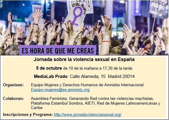 """El 5 de octubre de 10:00 de la mañana a 17:30 de la tarde.                                        En MediaLab Prado (C/Alameda, 15 Madrid )                              """"JORNADA SOBRE LA VIOLENCIA SEXUAL EN ESPAÑA"""" ."""