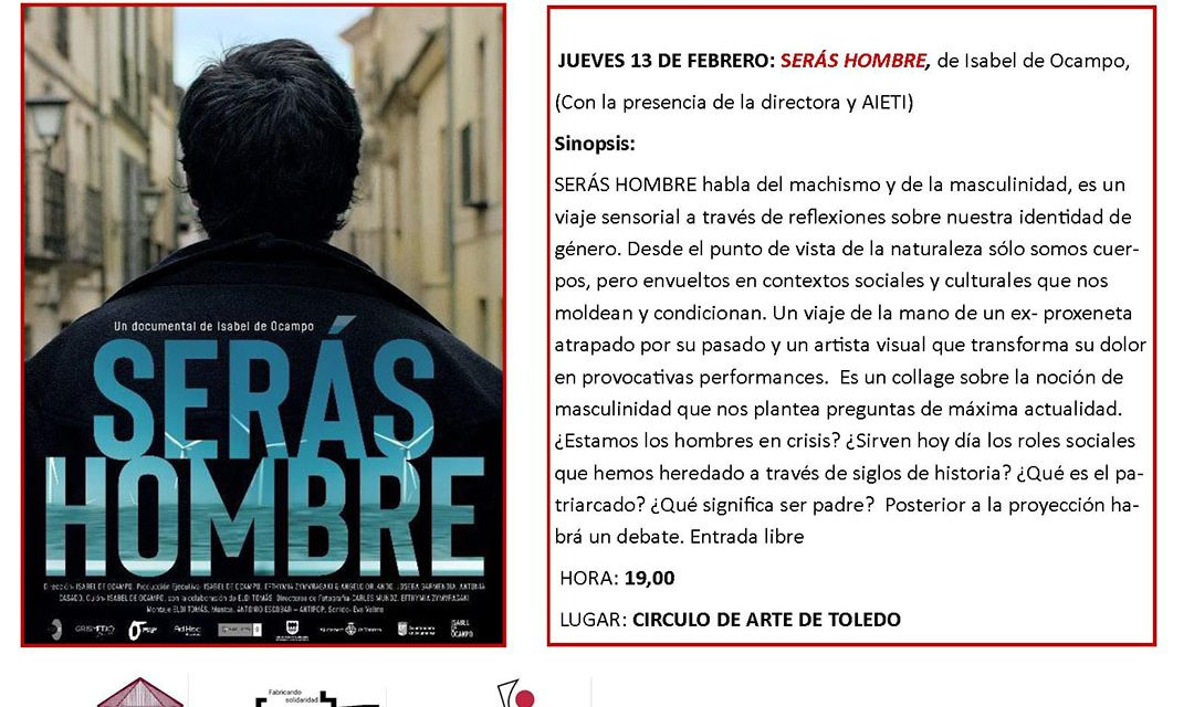 """13 febrero a las 19.00h. cine con conciencia: """"serás hombre"""""""