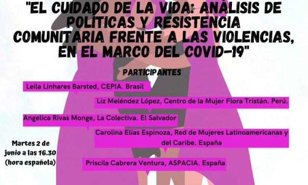 2 de junio. EL CUIDADO DE LA VIDA: ANÁLISIS DE POLÍTICAS Y RESISTENCIA COMUNITARIA FRENTE A LAS VIOLENCIAS, EN EL MARCO DEL COVID-19