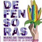 3º Boletín mujeres que transforman: defensoras de la diversidad