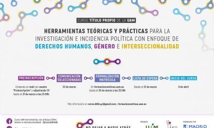 Abierta inscripción curso: Herramientas teóricas y prácticas para la investigación e incidencia política con enfoque en Derechos Humanos, Género e Interseccionalidad.
